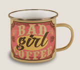Bad Girl Coffee - Enamel Mug