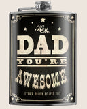 Dad You're Awesome!  - Flask - LIMITED EDTION