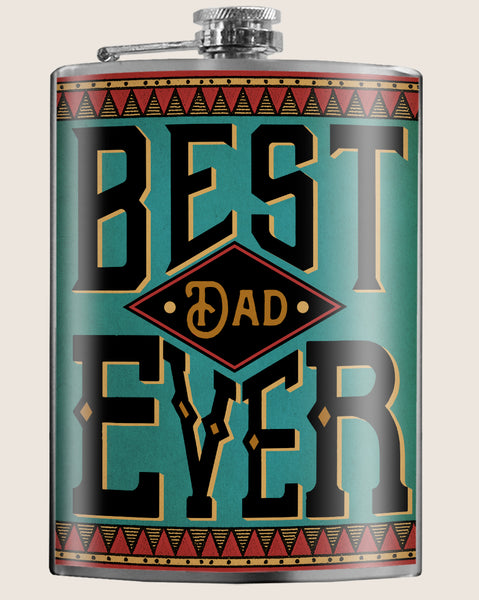Best Dad Ever - Flask - LIMITED EDTION