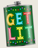 GET LIT - Flask 8oz. funny and cute stocking stuffer, great Christmas gift idea, drinking gift