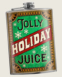 Jolly Holiday Juice - Flask 8oz. funny and cute stocking stuffer, great Christmas gift idea, drinking gift