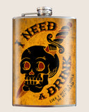 I Need A Drink- Hip Flask Classic & Cool barware by Trixie & Milo