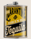 Self QUARANTINE & Drink TEQUILA - Funny, Sarcastic, Gag Gift - 8oz Stainless Steel Flask - comes in a gift box -  by Trixie & Milo