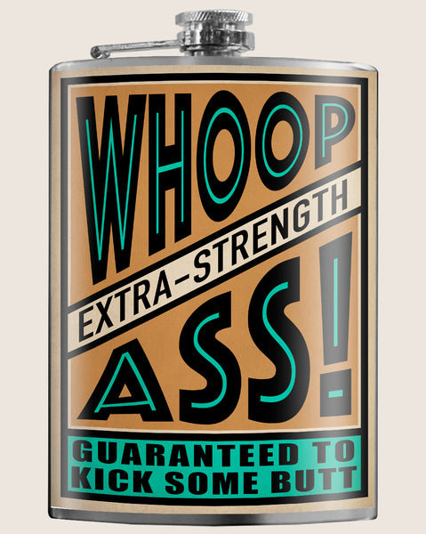 Whoop Ass- Hip Flask Classic barware by Trixie & Milo. A perfect gift for men- creative barware idea, or bachelorette party gift.