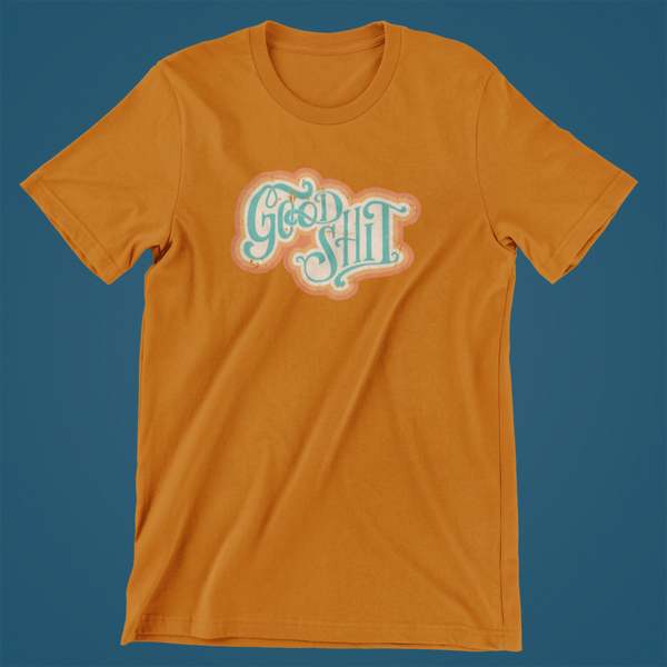 Good Shit 70's retro shirt - by LCKY JACK -Unisex Jersey Tee, distressed disco style, groovy cool t shirt