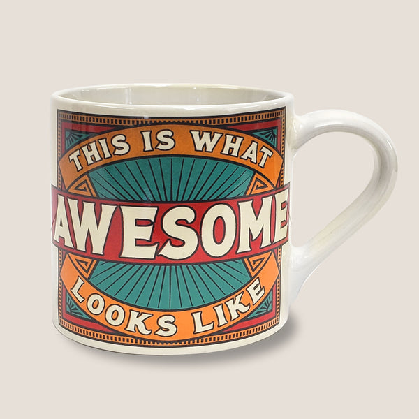 This is what AWESOME looks like - Ceramic Mug