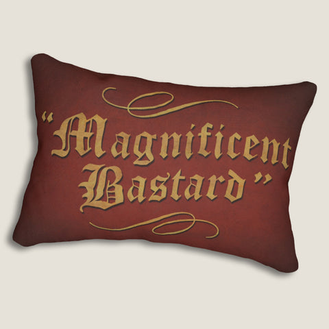 "Magnificent Bastard - 14""x20"" Lumbar Pillow by LCKY JACK - Bar pillow, Funny Pillow, Gift for Guys, Sassy pillow"