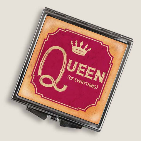 Queen of Everything - Square Mirror Compact