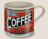 First I Need Coffee... - Ceramic Mug