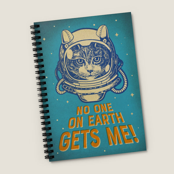 No One On Earth Gets Me (Space Cat!). Spiral Notebook - Ruled Line, vintage style graphic, space cat, NASA style,