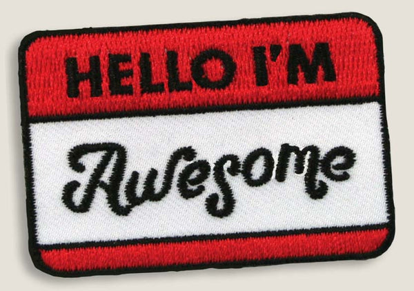 Hello I'm Awesome - Iron-On Patch
