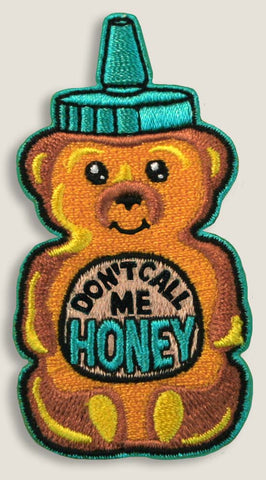 Don't Call me Honey - Iron-On Patch