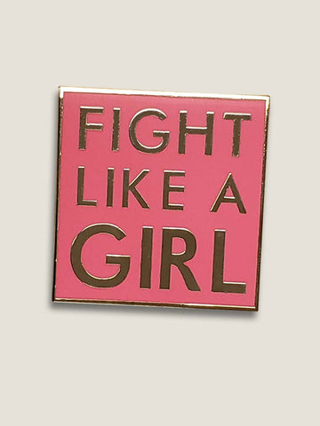Fight Like A Girl - Enamel Pin