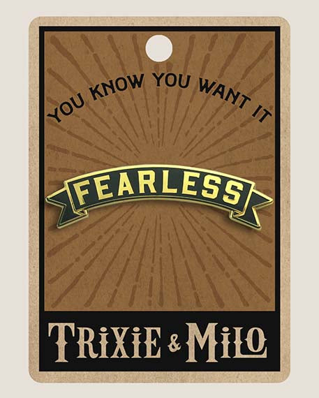 Fearless Banner (Black) - Enamel Pin