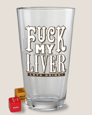 F* My Liver - Pint Glass