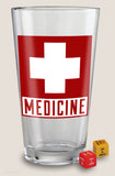 Medicine - Pint Glass