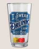 Swear to Drunk - Party in a Pint Glass