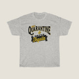 Self Quarantine and Drink TEQUILA - by LCKY JACK Unisex Heavy Cotton Tee, sarcastic t shirt, funny whiskey lover shirt