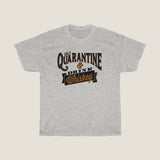Self Quarantine and Drink WHISKEY - by LCKY JACK Unisex Heavy Cotton Tee, sarcastic t shirt, funny whiskey lover shirt