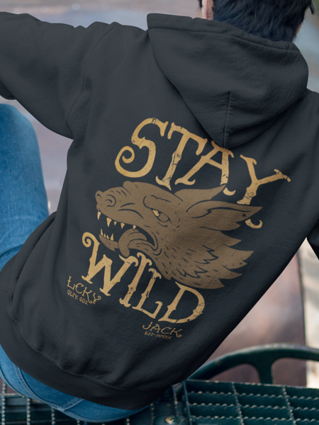 Stay Wild - by LCKY JACK (for Trixie & Milo) - Hoodie, nature, biker, motorcycle, vintage, wolf