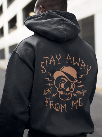 Stay Away From Me - by LCKY JACK (for Trixie & Milo) - Hoodie, retro, funny, COVID, sarcastic, cartoon