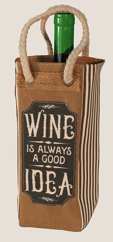 Wine is Always a Good Idea - Wine Tote