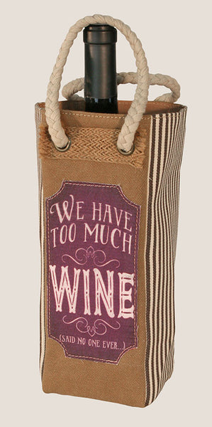 Too Much Wine - Wine Tote