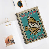 Don't Tell Me What To Do by LCKY JACK. Spiral Notebook - Ruled Line, vintage style graphic, drunk monkey, retro label