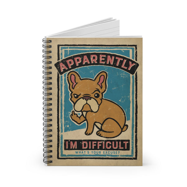 Apparently I'm Difficult by LCKY JACK. Spiral Notebook - Ruled Line, vintage style graphic, French bulldog, cute, rude