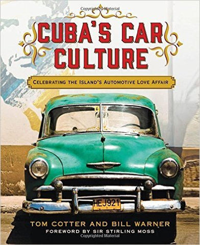 Cuba's Car Culture: Celebrating the Island's Automotive Love