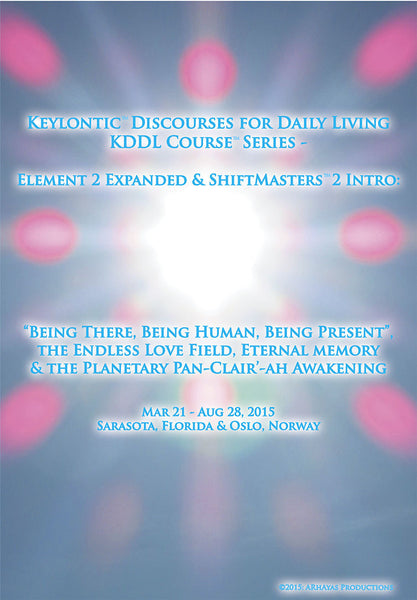 Keylontic™ Discourses for Daily Living - 2 (KDDL2) Workshop DVD Set