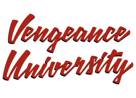 Vengeance University