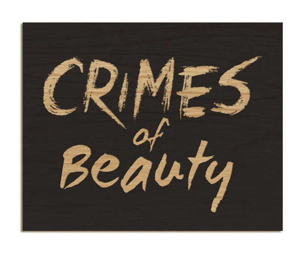 Crimes of Beauty