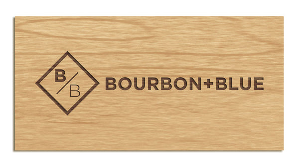Bourbon+Blue - Etched Sign