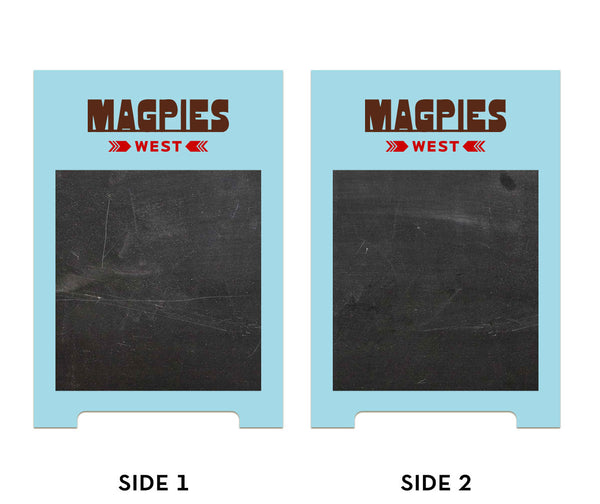 Magpies - A-frame Sign