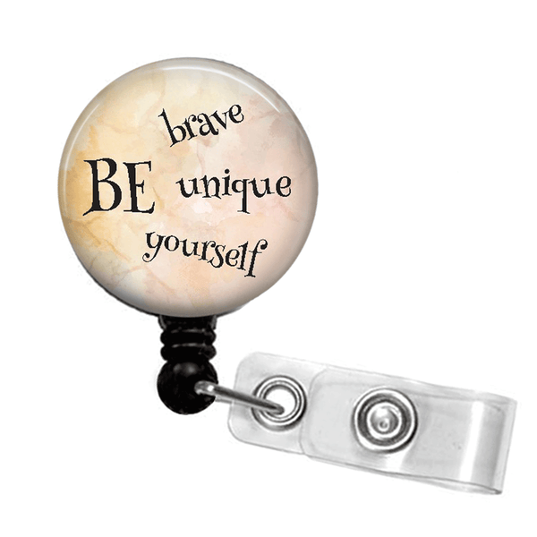 Neutral Inspirational Badge Reel -Be Brave, Be Unique, Be Yourself - Tan ID Badge Holder- 373 - Plum Beadacious