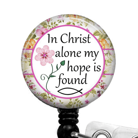 Christian Inspirational Badge Reel -In Christ Alone -ID Badge Holder- 376 - Plum Beadacious