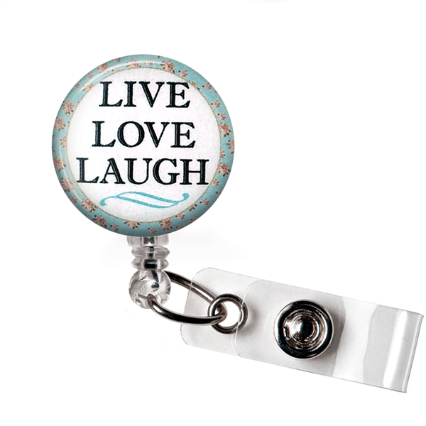 Inspirational Badge Reel - Live Love Laugh ID Badge Holder