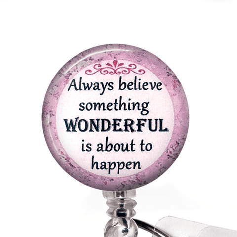 Inspirational Badge Reel - Believe, Something Wonderful