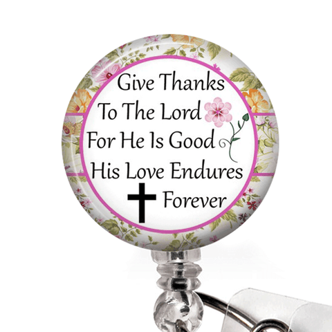 Christian Inspirational Badge Reel -Give Thanks to the Lord - ID Badge Holder-  377 - Plum Beadacious