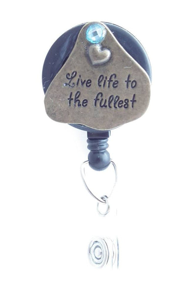 Live Life to the Fullest on Antiqued Brass Badge Reel - Name Badge Holder 220 - Plum Beadacious