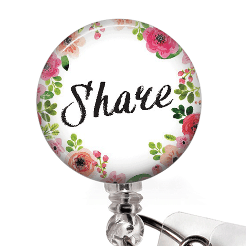 Inspirational Badge Reel -Share - Floral Wreath Edged ID Badge Holder - 377
