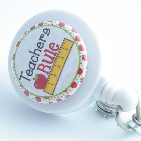 Teachers Rule White Badge Reel - Name Badge Holder