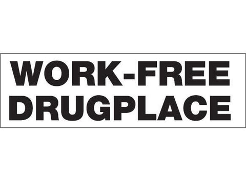 SWAG Sticker - Work Free Drug Place