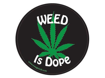 SWAG Sticker - Weed Is Dope