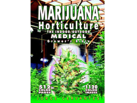 Jorge Cervantes Book - Marijuana Horticulture - Indoor/Outdoor Bible
