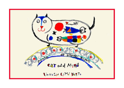 NEW! Cat Out Of Miro / Ponte De Ghetto Nuovo - Artistic Caz By Michal Meron