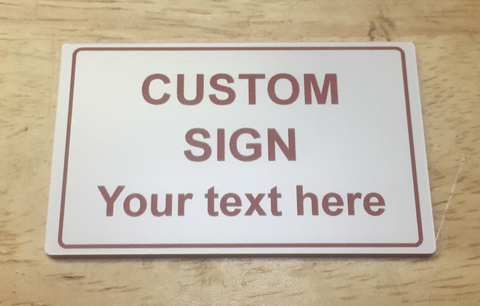 Acrylic-based Laminate Signs/Tags/Labels