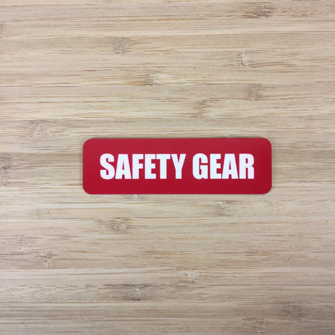 Safety Gear Sign
