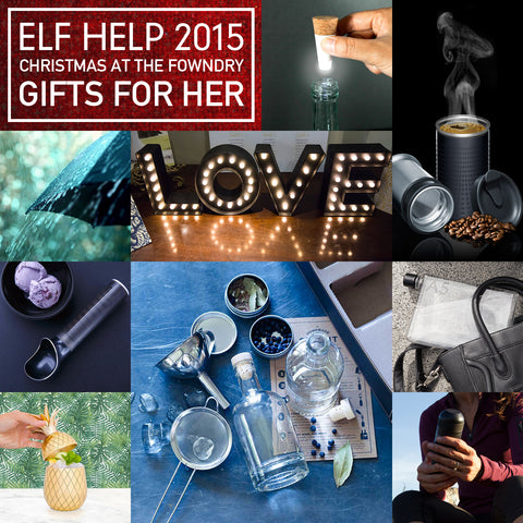 Elf Help 2015 - The Fowndry Christmas Gift Guide Part 1